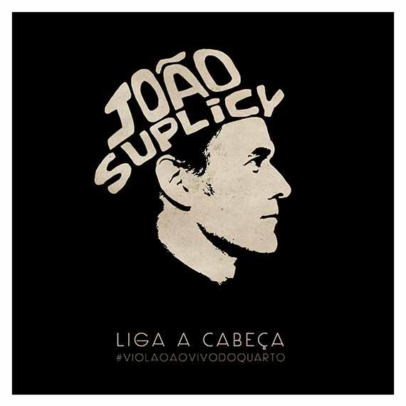 CAPA | João Suplicy | LIGA A CABEÇA
